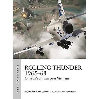 Rolling Thunder 1965-68: Johnsons Luftkriget över Vietnam (luft kampanj)