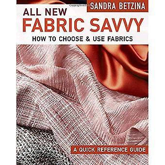 All New Fabric Savvy: How to Choose & Use Fabrics