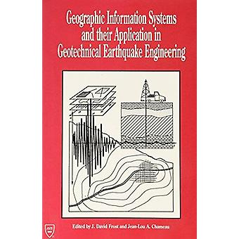 Geographic Information Systems and Their Application in Geotechnical