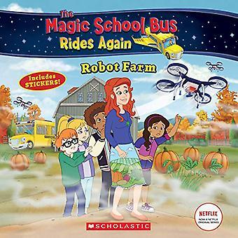 Fattoria di robot (the Magic School Bus Rides Again) (Magic School Bus Rides Again)