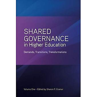 Shared Governance in Higher Education, Volume 1: demandes, Transitions, Transformations