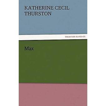 Max door Katherine Cecil Thurston