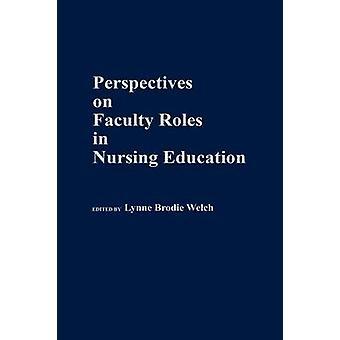 Perspectives on faculteit rollen in Nursing onderwijs door de University of Texas at El Paso