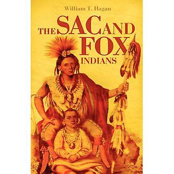 Der Sac und Fox-Indianer von Hagan & William T.