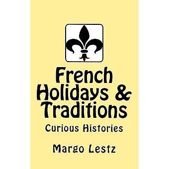 Franse vakantie tradities door Lestz & Margo