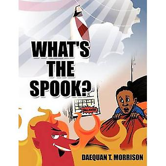 Whats the Spook by Morrison & DaeQuan T.
