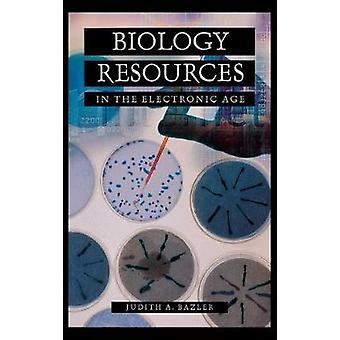 Biologie middelen in het elektronische tijdperk door Bazler & Judith