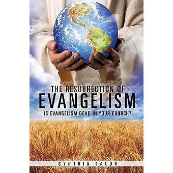 De opstanding van evangelisatie door Lalor & Cynthia