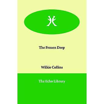 Frosne dypet av Collins & Wilkie