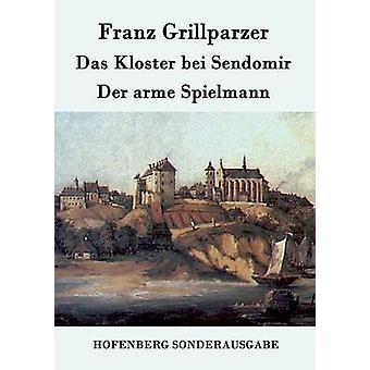 Das Kloster bei Der Sendomir arme Spielmann par Franz Grillparzer