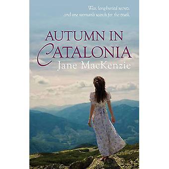 Höst i Katalonien av Jane Mackenzie-9780749019372 bok