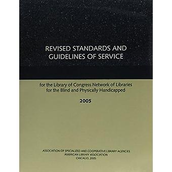 Revised Standards and Guidelines of Service for the Library of Congre