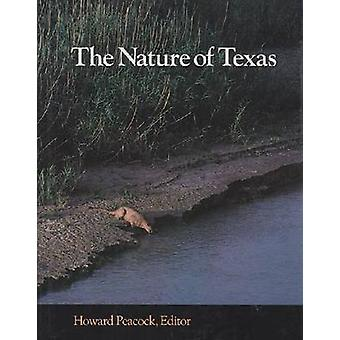 Nature of Texas - A Feast of Native Beauty from Texas Highways Magazin
