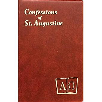 Confessions of St. Augustine by J M Lelen - Saint Augustine of Hippo