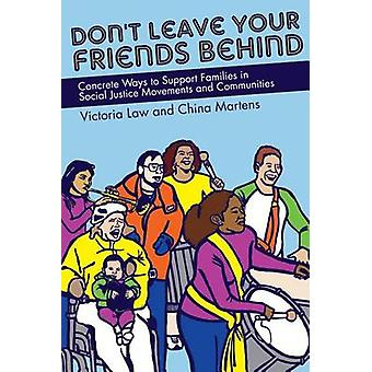 Don't Leave Your Friends Behind - Concrete Ways to Support Families in
