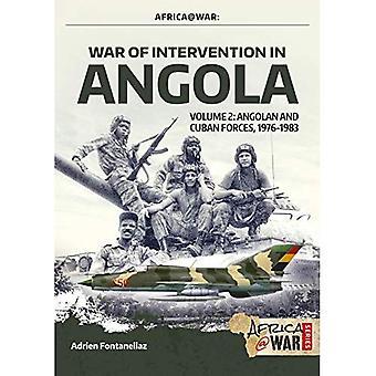 Oorlog van interventie in Angola, volume 2: Angolese en Cubaanse krachten, 1976-1983 (de oorlog van Afrika @)