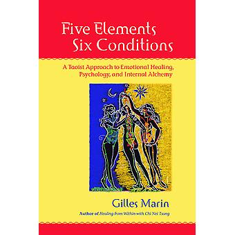 Five Elements, Six Conditions 9781556435935