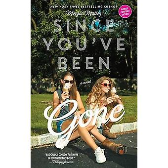 Since You've Been Gone by Morgan Matson - 9781442435018 Book