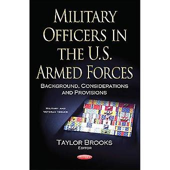 Military Officers in the U.S. Armed Forces: Background, Considerations &� Provisions