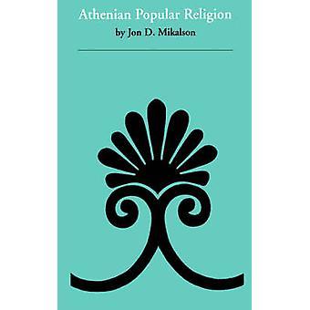 Athenian Popular Religion by Jon D. Mikalson - 9780807841945 Book