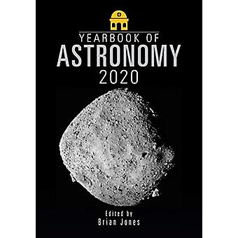Yearbook of Astronomy 2020 by Brian Jones