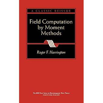 Field Computation Moment Methods by Harrington