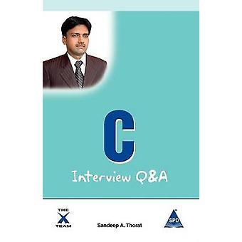 C Interviews QA by Thorat & Sandeep