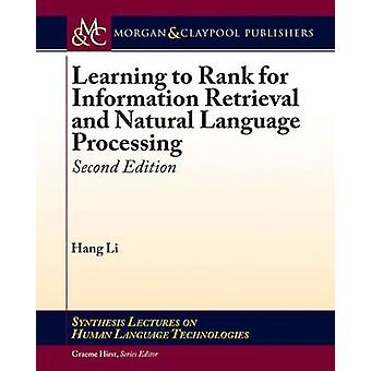 Learning to Rank for Information Retrieval and Natural Language Processing Second Edition by Li & Hang