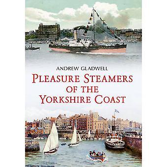 Vapores del placer de la costa de Yorkshire por Andrew Gladwell - 9781445