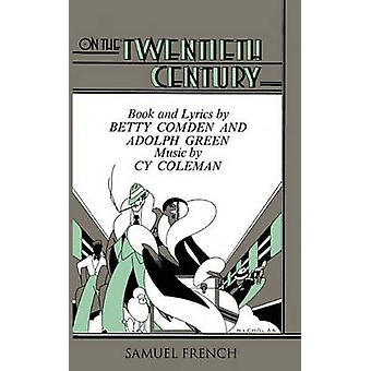 On the Twentieth Century by Comden & Betty