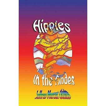 Hippies in the AndesFreedom Pure Freedom by Oshins & Jeffrey Marcus