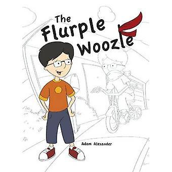 The Flurple Woozle by Alexander & Adam