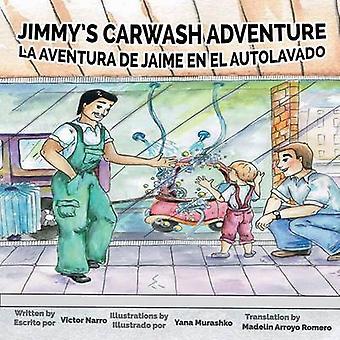 Jimmys Carwash La Aventura de Jaime en el Autolavado by Narro & Victor