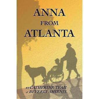 Anna From Atlanta by Team & Catherine