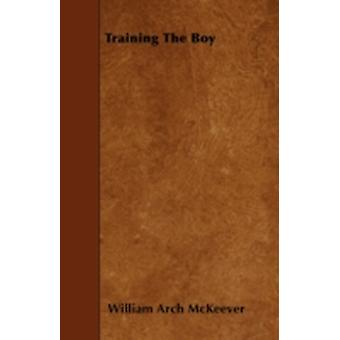 Training The Boy by McKeever & William Arch