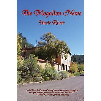 The Mogollon News by River & Uncle