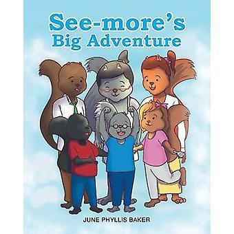 Seemores Big Adventure by Phyllis Baker & June