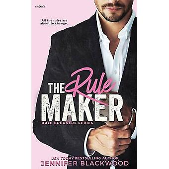 The Rule Maker by Blackwood & Jennifer