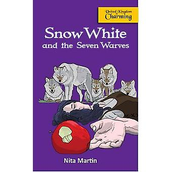 Snow White and the Seven Warves by Martin & Nita