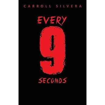 Every 9 Seconds by Silvera & Carroll