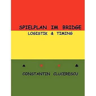 Spielplan im Bridge by Clucerescu & Constantin