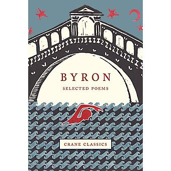 Byron by Anthony Eyre