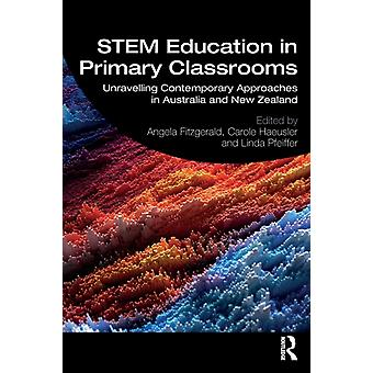 STEM Education in Primary Classrooms by Angela Fitzgerald