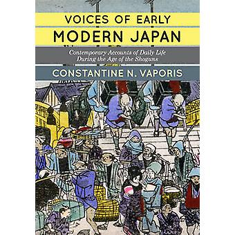 Voices of Early Modern Japan - Contemporary Accounts of Daily Life dur