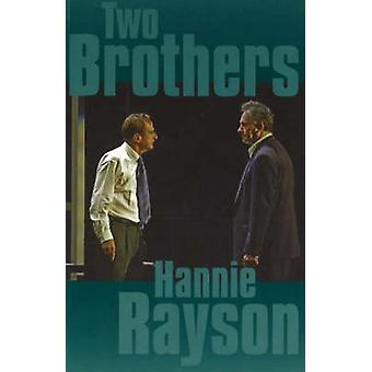 Two Brothers by Hannie Rayson - 9780868197814 Book