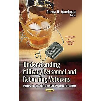 Understanding Military Personnel & Returning Veterans - Informatio