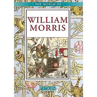 The World of William Morris by Jane Drake - 9781841653679 Book
