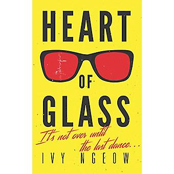 Heart Of Glass by Ivy Ngeow - 9781911586647 Book
