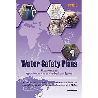 Water Safety Plans - Book 3 - Risk Assessment of Contaminant Intrusion