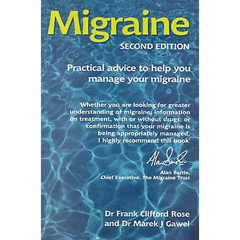 Migraine - The Essentials (2nd Revised edition) by F. Clifford Rose -